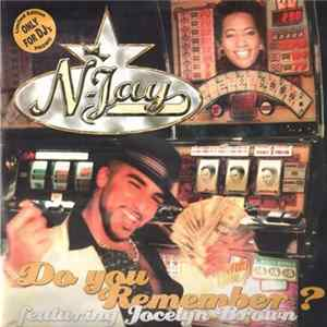 N-Jay Featuring Jocelyn Brown - Do You Remember? Album