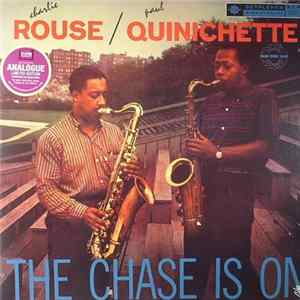 Charlie Rouse / Paul Quinichette - The Chase Is On Album