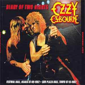 Ozzy Osbourne - Diary Of Two Nights Album