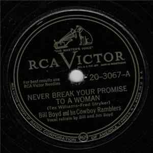 Bill Boyd And His Cowboy Ramblers - Never Break Your Promise To A Woman / The Skaters Waltz Album
