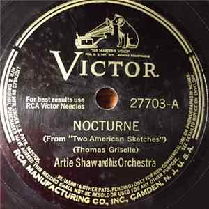 Artie Shaw And His Orchestra - Nocturne / Through The Years Album