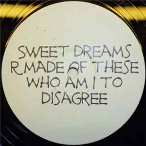 Eurythmics - Sweet Dreams R Made Of These Who Am I To Disagree Album