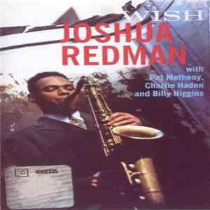 Joshua Redman - Wish Album
