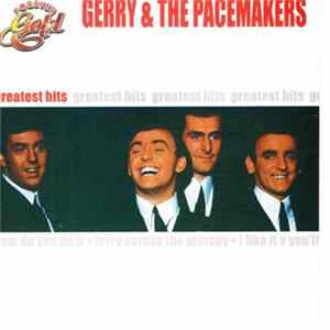 Gerry & The Pacemakers - Greatest Hits Album