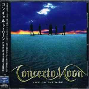 Concerto Moon - Life On The Wire Album