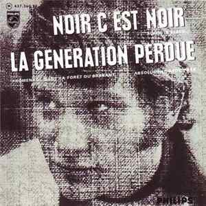 Johnny Hallyday Avec The Blackburds - Noir C'Est Noir / La Generation Perdue Album