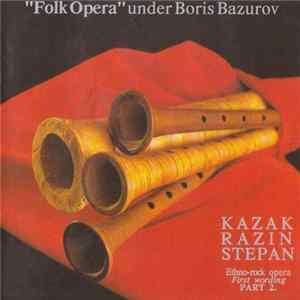 Boris Bazurov - Kazak Razin Stepan - Ethno-Rock Opera. First Wording. Part 2 Album