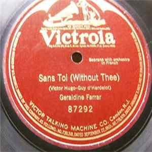 Geraldine Farrar - Sans Toi (Without Thee) Album